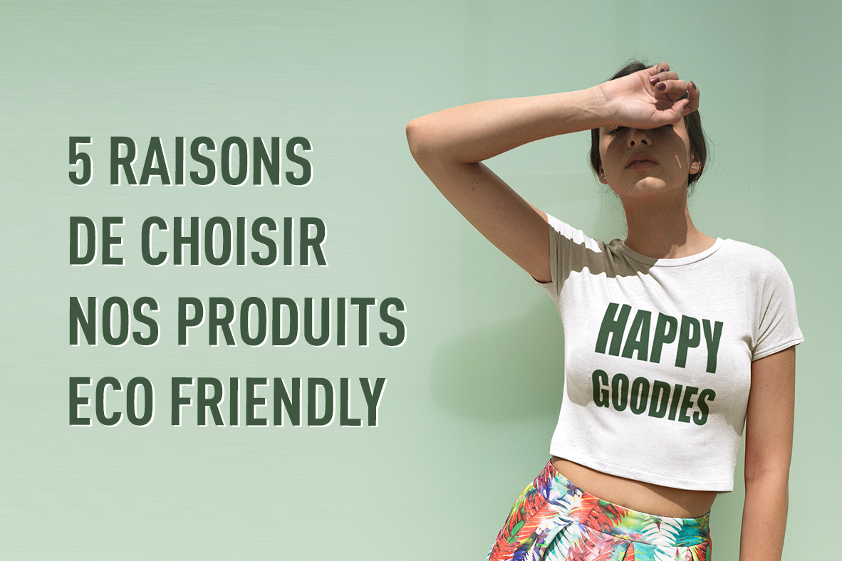 Communiquez Green avec Happy Goodies