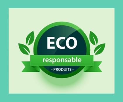 Découvrez nos produits éco responsables